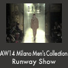 AW14 Milano Men's Collection Runway Show