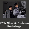 AW17 Milano Men's Collection Backstage
