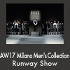 AW17 Milano Men's Collection Runway Show