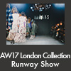 AW17 London Collection Runway Show