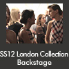 SS12 London Collection Backstage