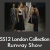 SS12 London Collection Runway Show