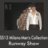 SS13 Milano Men's Collection Runway Show