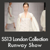 SS13 London Collection Runaway Show