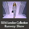 SS16 London Collection Runway Show