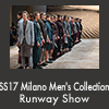 SS17 Milano Men's Collection Runway Show
