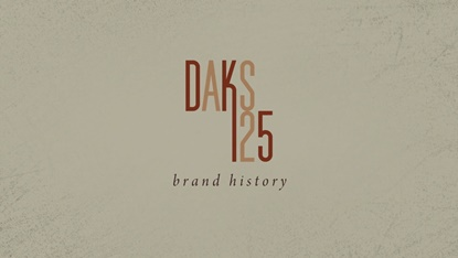 DAKS 125th Brand History